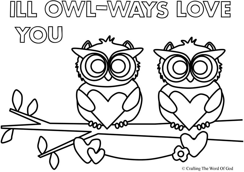 I Ll Owl Ways Love You Coloring Page Crafting The Word Of God